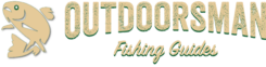 The Outdoorsman Fishing Guides