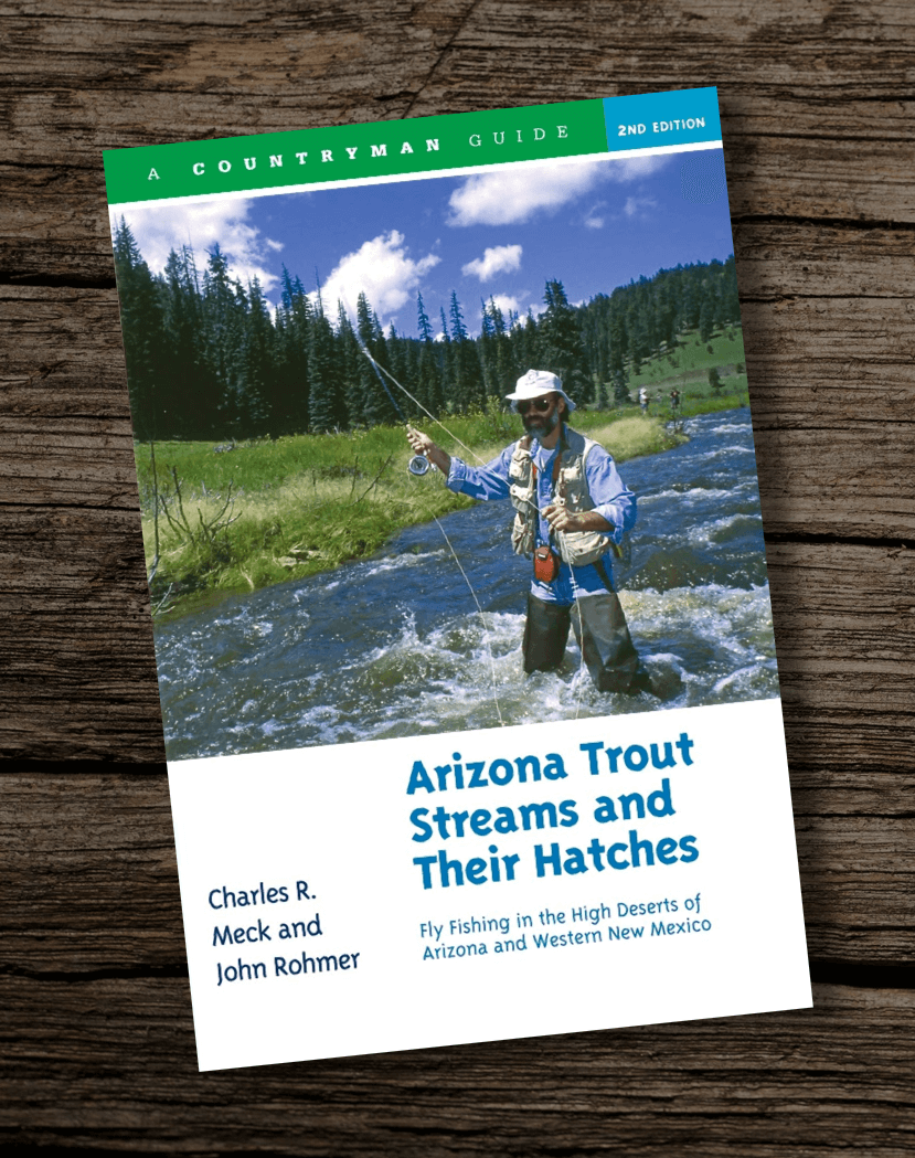 Arizona-Trout-Streams-and-Their-Hatches-Fly-Fishing-in-the-High-Deserts-of-Arizona-and-Western-New-Mexico-Best-Fishing-Books-Guides-in-AZ
