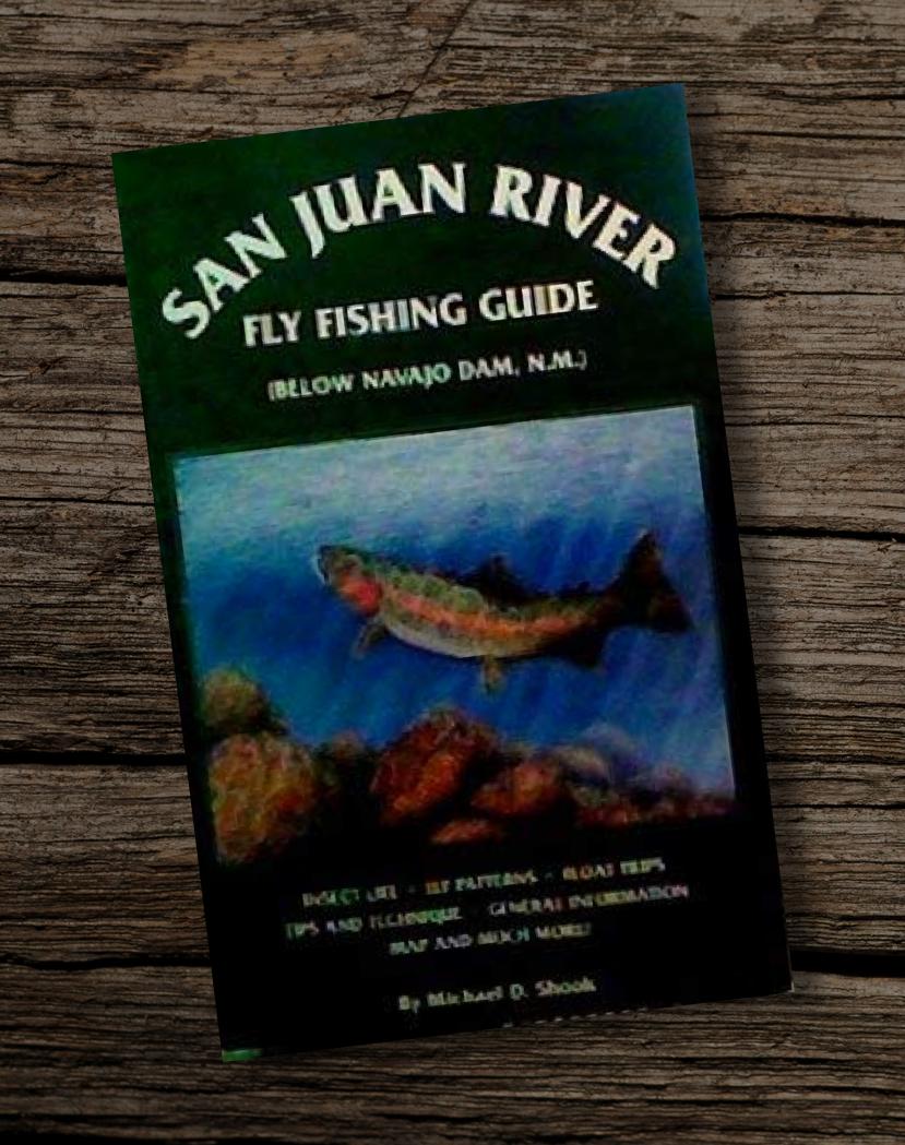 The-San-Juan-River-Fly-Fishing-Guide-Below-Navajo-Dam-Fishing-Guide-Book-New-Mexico