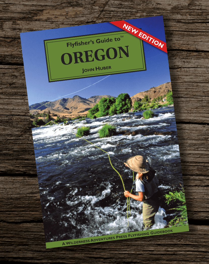 Flyfishers-Guide-to-Oregon-The-Wilderness-Adventures-Flyfishers-Guide