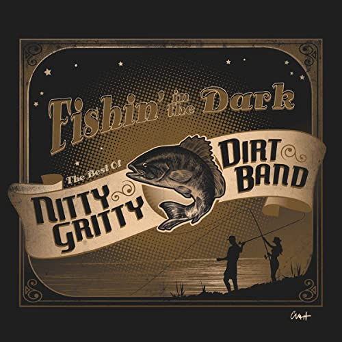 Fishin-In-the-Dark-Nitty-Gritty-Dirt-Band