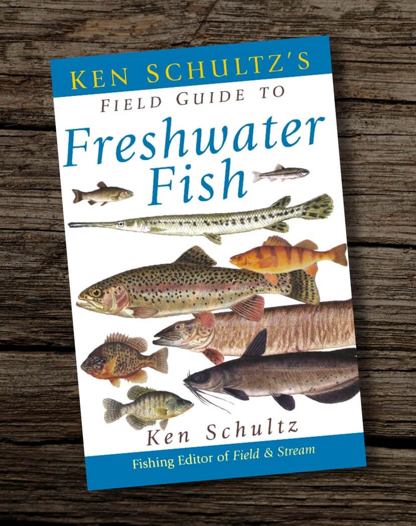 Ken-Schultzs-Field-Guide-to-Freshwater-Fish