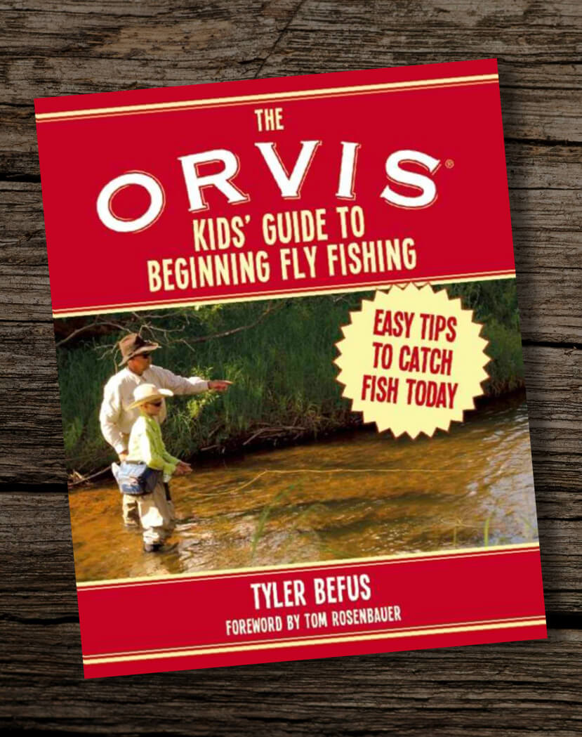 The-ORVIS-Kids-Guide-to-Beginning-Fly-Fishing-Easy-Tips-To-Catch-Fish-Today